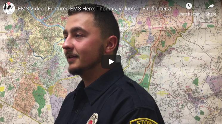 Featured EMS Hero: Thomas, Volunteer Firefighter & EMT